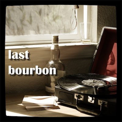Go to album Last Bourbon
